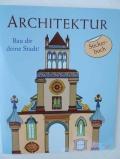 Architektur - Bau dir deine Stadt