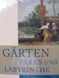 Gärten Parks und Labyrinthe